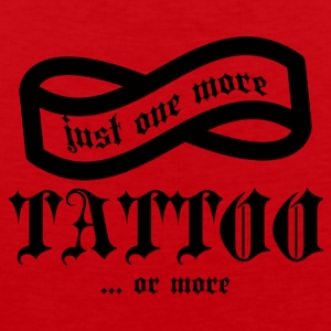 Tatovering / Tatovering: Just One More tatovering ... eller - Herre Premium tanktop