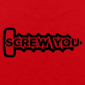 Mechanic: Screw You - Men's Premium Tank Top