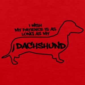 Dackel / Dachshund: I wish my patience is as long - Männer Premium Tank Top