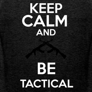 keepcalm and be tactical - Tank top premium hombre