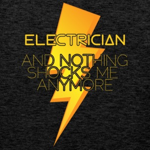 Electrician: Electrician and nothing shocks me - Men's Premium Tank Top