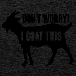 Farmer / Farmer / Farmer: Do not Worry! ik Goat - Mannen Premium tank top