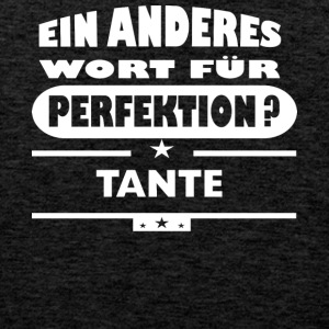 Tante Anderes Wort fuer Perfektion - Männer Premium Tank Top