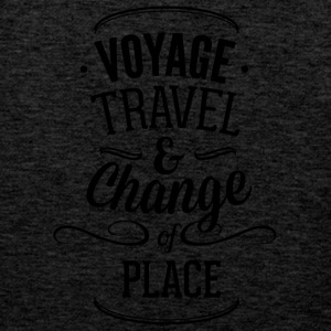voyage travel ans chnange the place 01 - Men's Premium Tank Top