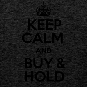 KEEP CALM AND BUY & HOLD - Männer Premium Tank Top
