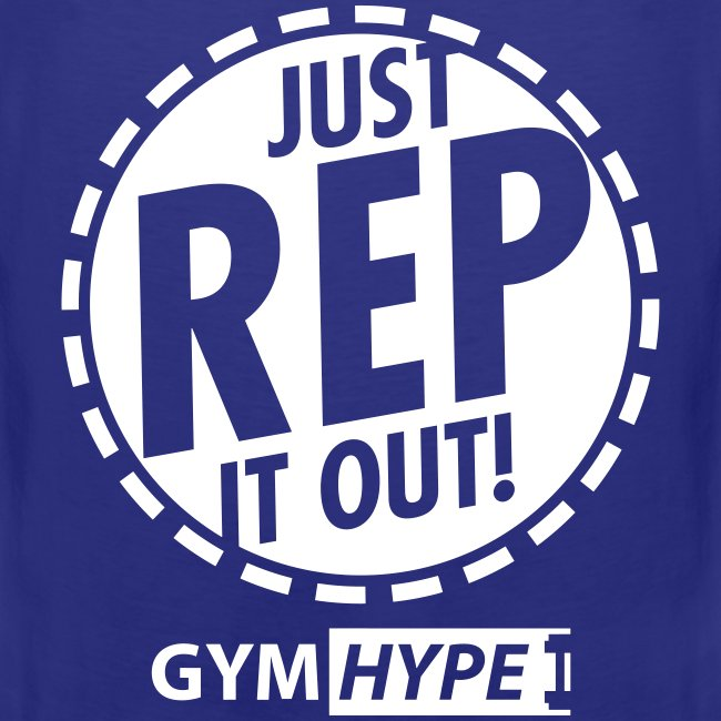 GymHype Just Rep it Out
