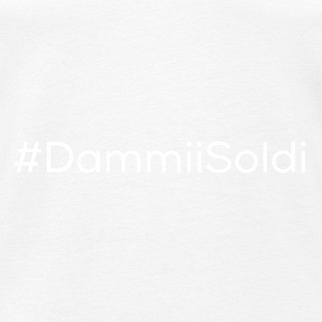 #DammiiSoldi