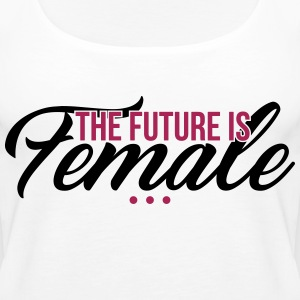 The Future is Female - muttertag - Women's Premium Tank Top