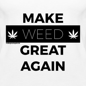 MAKE WEED GREAT AGAIN black - Women's Premium Tank Top