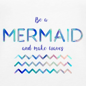 Be a mermaid - Women's Premium Tank Top