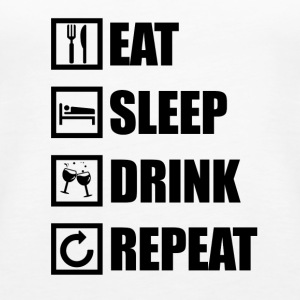 EAT SLEEP REPEAT DRINK - Débardeur Premium Femme