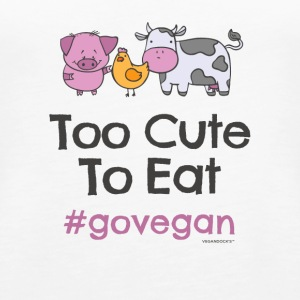 "Vegan Tshirt ""Too Cute to Eat #GOVEGAN"" - Women's Premium Tank Top"