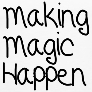 Making Magic Happen - Women's Premium Tank Top
