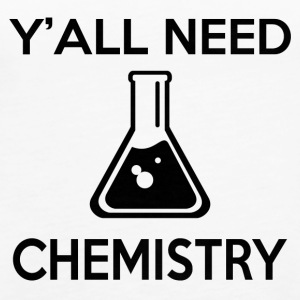 Y'ALL NEED CHEMISTRY - Women's Premium Tank Top