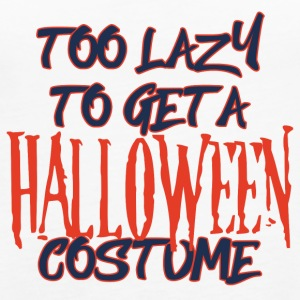 Halloween: Too Lazy To Get A Halloween Costume - Women's Premium Tank Top