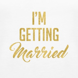 Brides I'm Getting Married T-shirt - Women's Premium Tank Top
