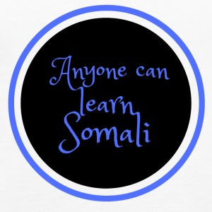 Anyone can learn Somali Tshirt art - Women's Premium Tank Top