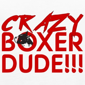 Dog / Boxer: Crazy Boxer Dude !!! - Women's Premium Tank Top