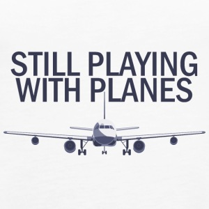 Pilot: Still Playing With Planes. - Women's Premium Tank Top