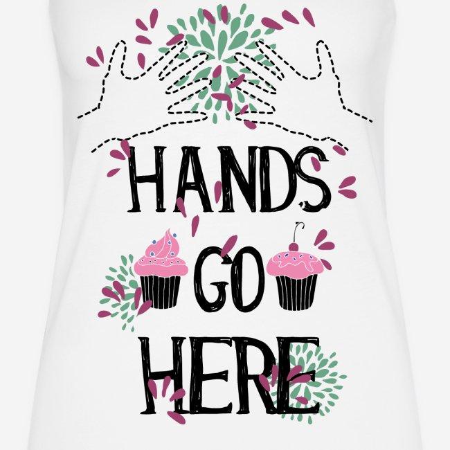 Hands go here
