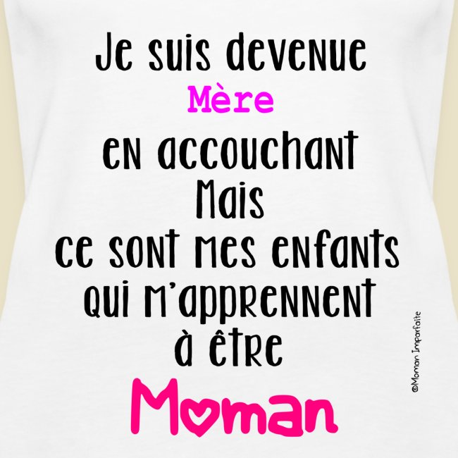 Slogan Môman Imparfaite