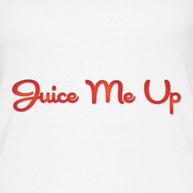 Juice Me Up