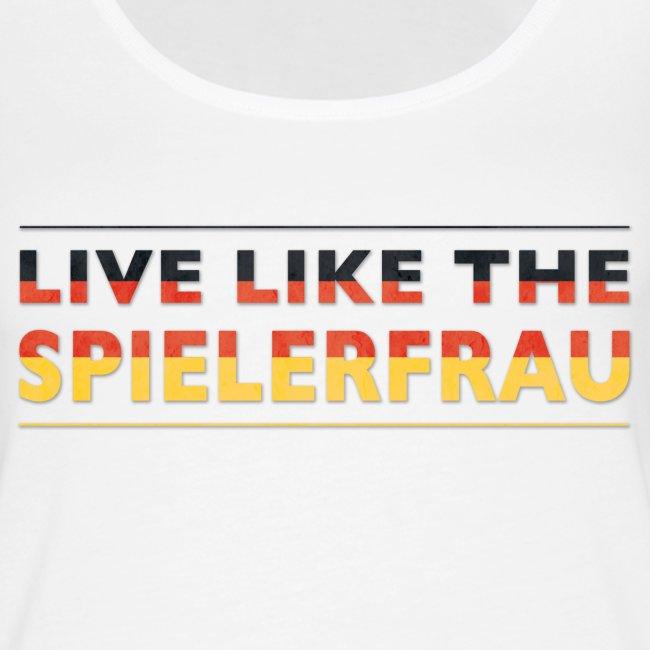 Live like the Spielerfrau flagge 5512x2066 png