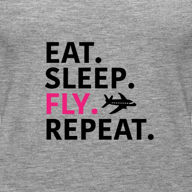 Eat sleep fly
