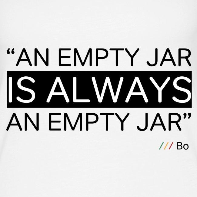 An empty jar is always an empty jar