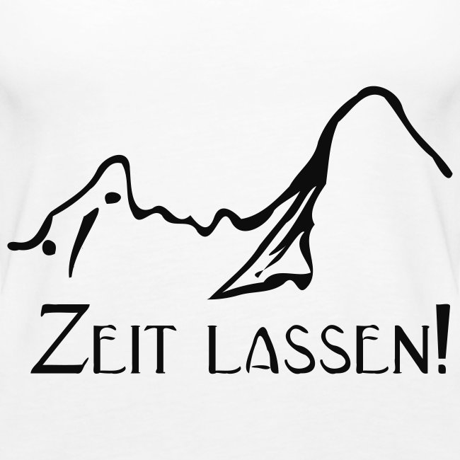 "Watzmann ""Zeit lassen"""
