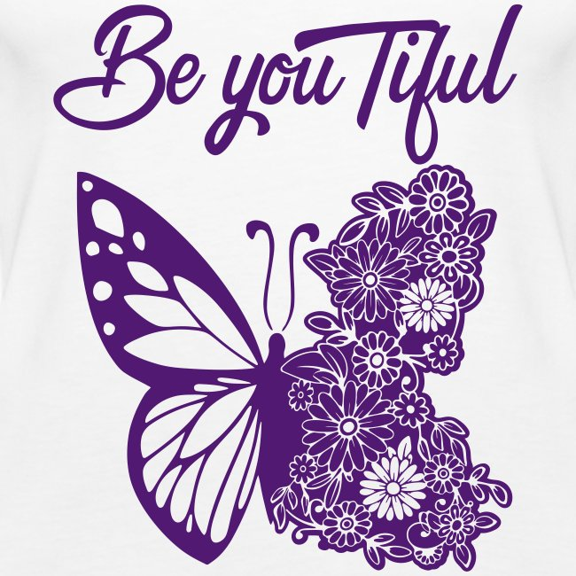 Be you tiful flower butterfly