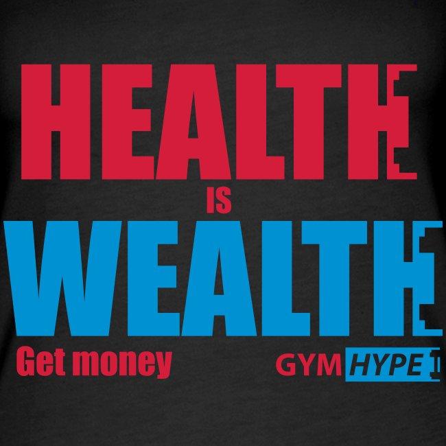 HealthisWealthShirt