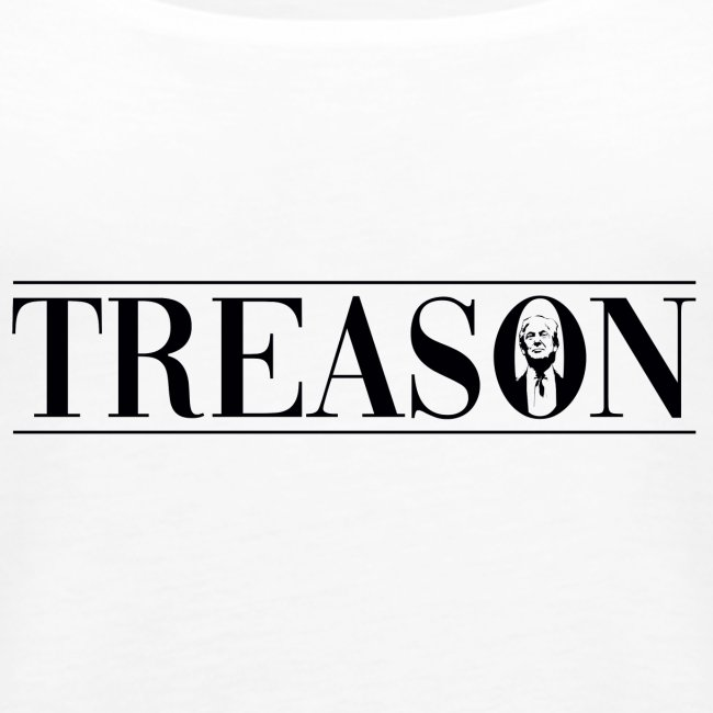 Treason - Donald Trump