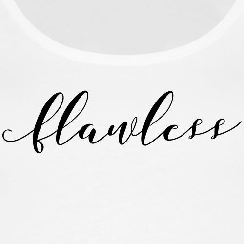 flawless - Women's Premium Tank Top