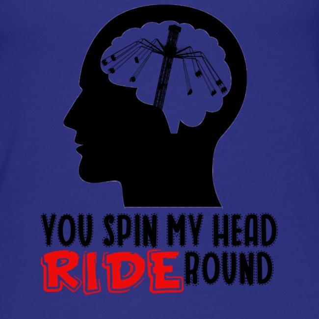 You spin my Head RIDE Round schwarz - ParkTube