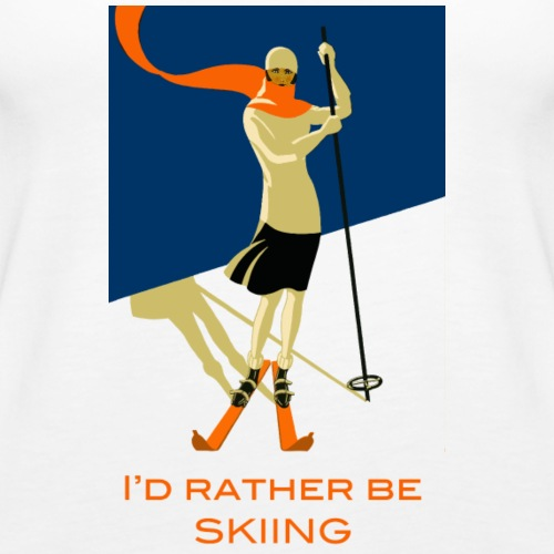I d Rather Be Skiing Vintage Skier Design - Women's Premium Tank Top