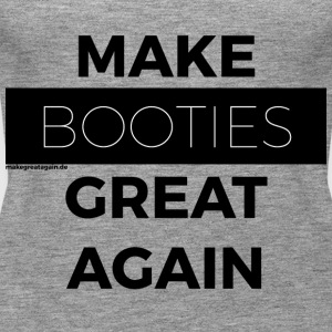 MAKE BOOTIES GREAT AGAIN black - Frauen Premium Tank Top