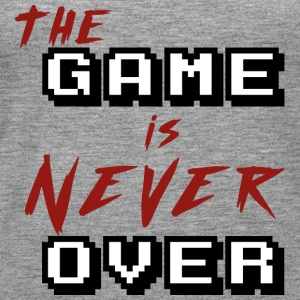The game is never over - Débardeur Premium Femme