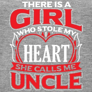 UNCLE - THERE IS A GIRL WHO STOLE MY HEART - Women's Premium Tank Top