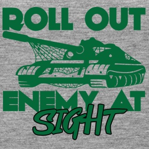 Militär / Soldaten: Roll Out Enemy At Sight - Frauen Premium Tank Top