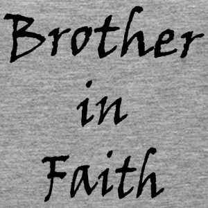 Brother in faith - Women's Premium Tank Top