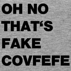 fake covfefe - Vrouwen Premium tank top