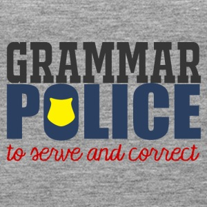 Police: Grammar Police to serve and correct - Women's Premium Tank Top