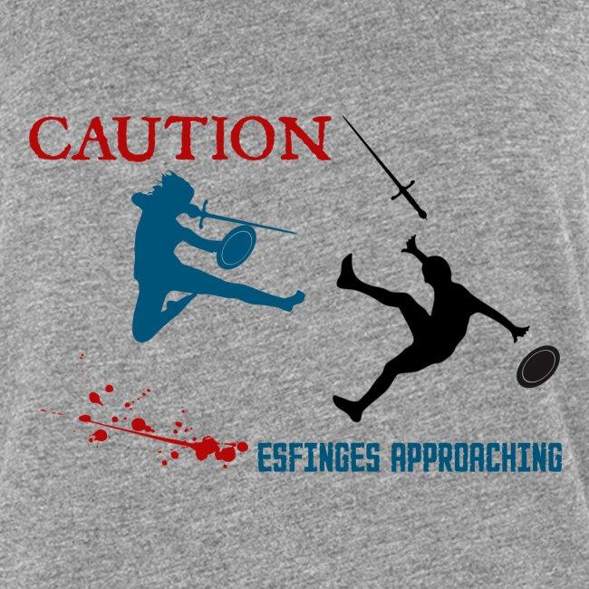 Caution Esfinges approaching