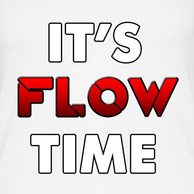 IT'S FLOW TIME