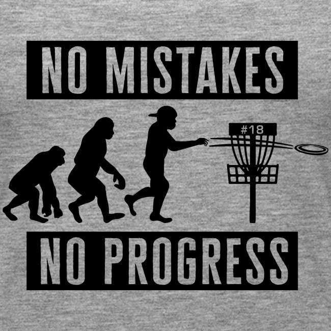 Disc golf - No mistakes, no progress - Black