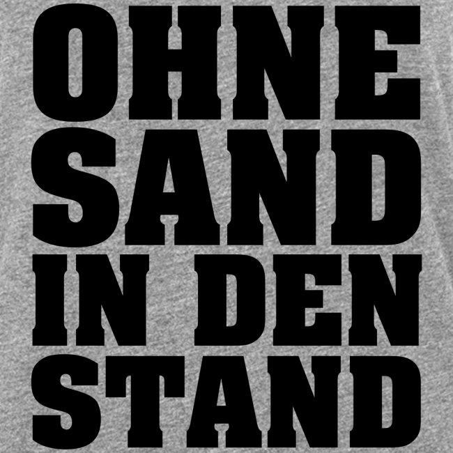 OHNE SAND IN DEN STAND 3