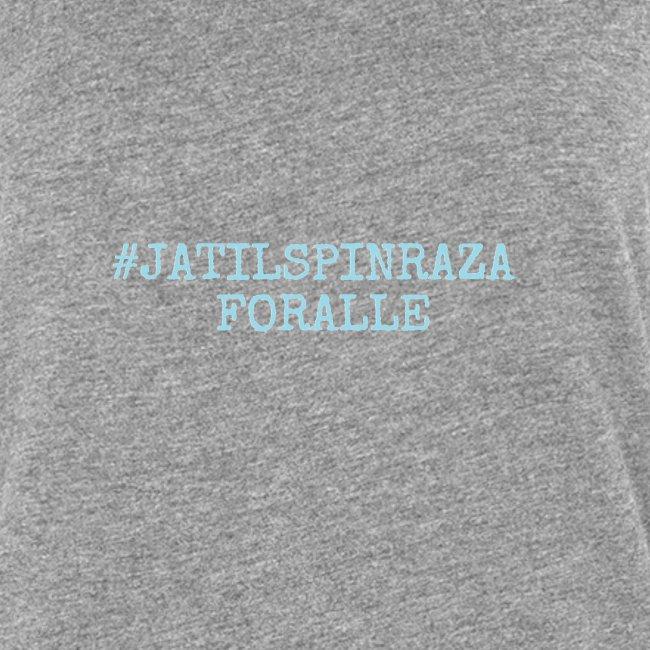 #jatilspinrazaforalle - lysblå
