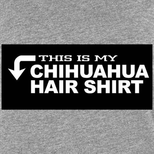 This is my chihuahua hair shirt