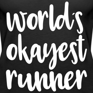 World´s okayest runner - Frauen Premium Tank Top
